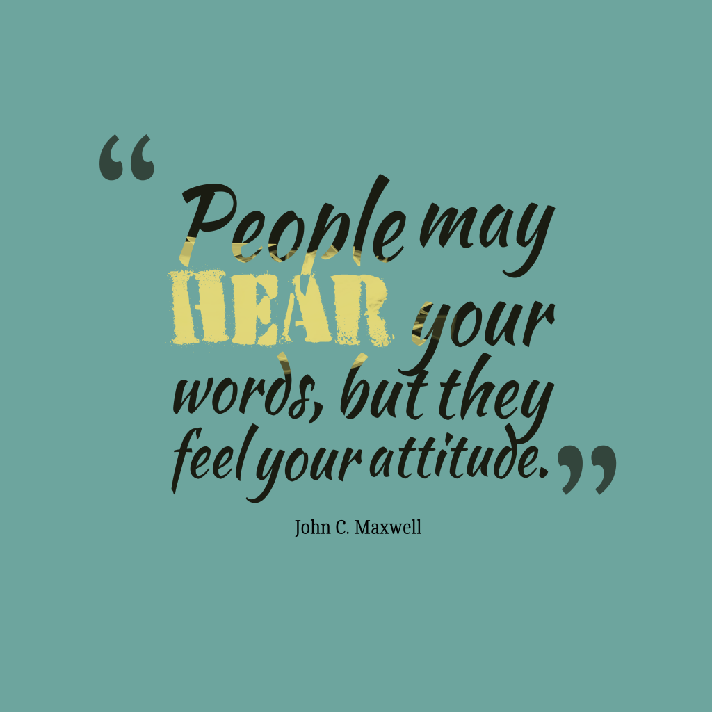 People-may-hear-your-words__quotes-by-John-C.-Maxwell-56